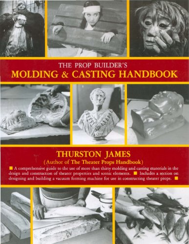 9781558701281: The Prop Builder's Moulding and Casting Handbook
