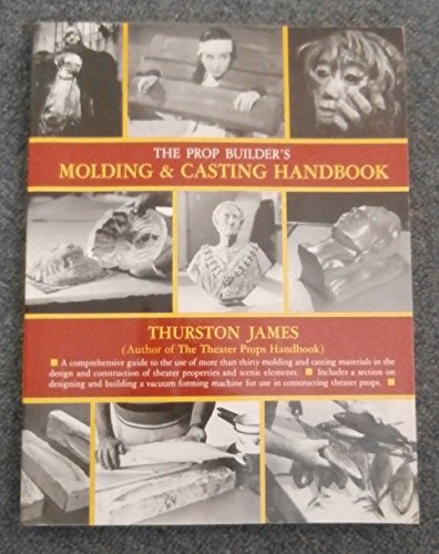 9781558701335: Prop Builder's Moulding and Casting Handbook
