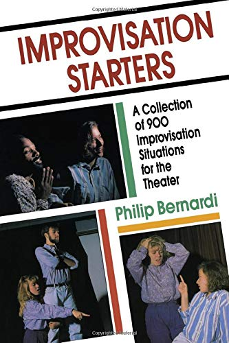 9781558702332: Improvisation Starters: A Collection of 900 Improvisation Situations for the Theater