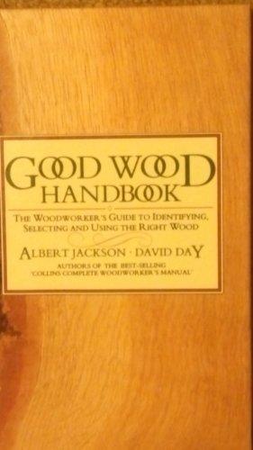 Good Wood Handbook (1558702741) by Albert Jackson; David Day