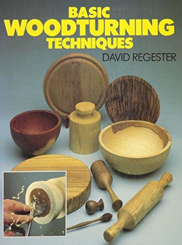 9781558703001: Basic Woodturning Techniques