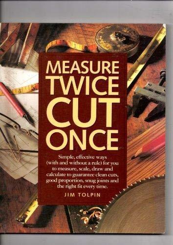 9781558703056: Measure Twice Cut Once