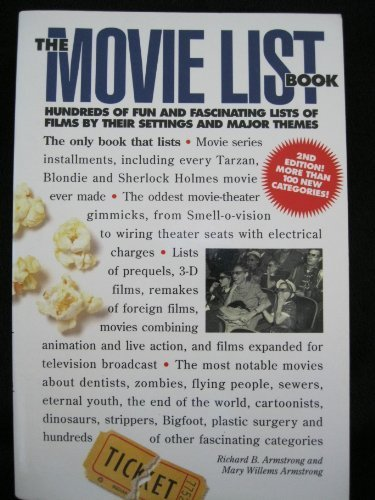 9781558703537: The Movie List Book: Hundreds of Fun and Fascinating Lists of Films by Their Settings and Major Themes