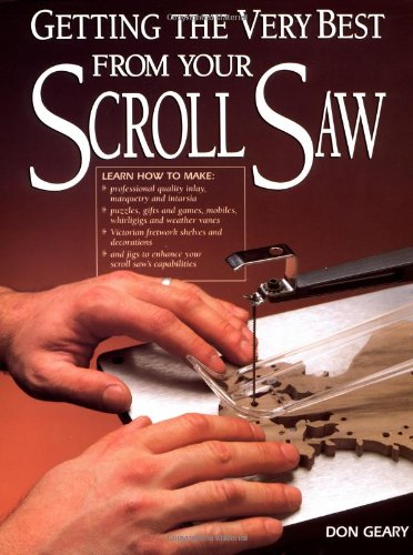 9781558703926: Getting the Very Best from Your Scroll Saw