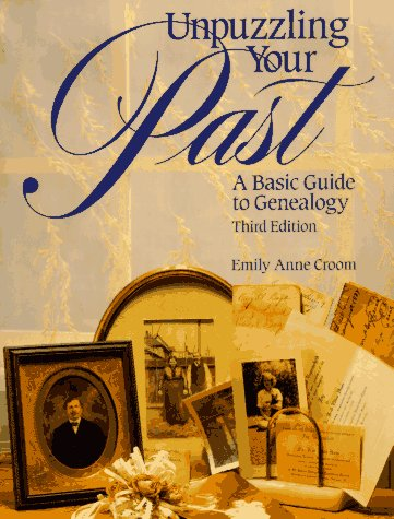 9781558703964: Unpuzzling Your Past: A Basic Guide to Genealogy