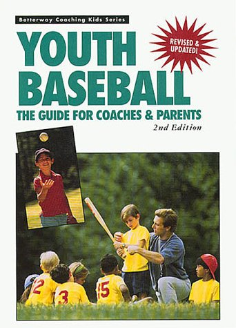 Youth Baseball (Betterway Coaching Kids Series) (1558703985) by John Mccarthy