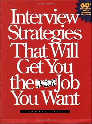 9781558704114: Interview Strategies That Will Get You the Job You Want
