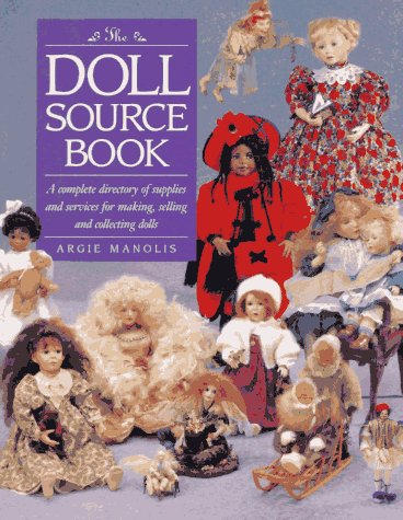 The Doll Sourcebook: Manolis, Argie (Editor)