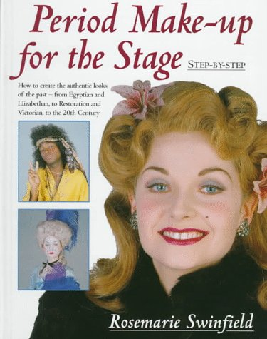 9781558704688: Period Make-Up for the Stage: Step-By-Step