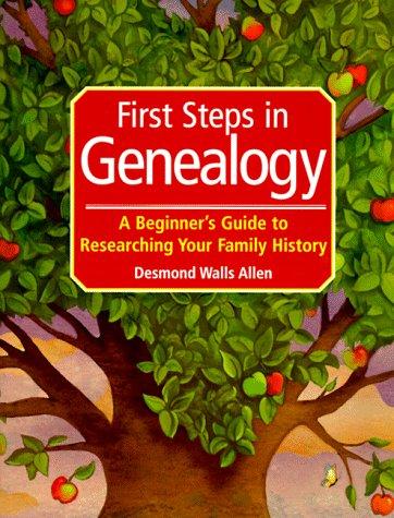 First Steps in Genealogy: Allen, Desmond Walls