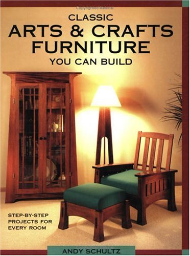 9781558704909: Classic Arts & Crafts Furniture You Can Build