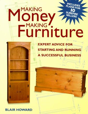 9781558705005: Making Money Making Furniture