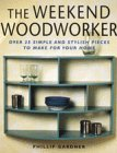 9781558705333: The Weekend Woodworker