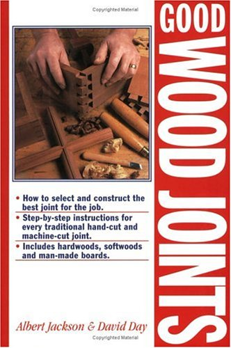 Good Wood Joints: Jackson, Albert; Day, David
