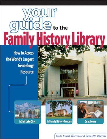 9781558705784: Your Guide to the Family History Library