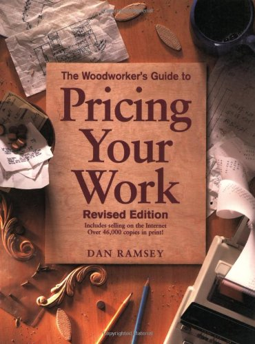 9781558705814: The Woodworker's Guide to Pricing Your Work