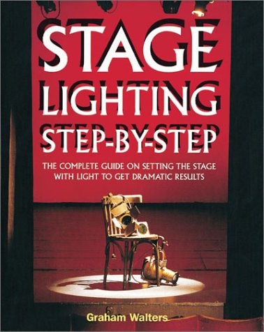 9781558706019: Stage Lighting Step-By-Step