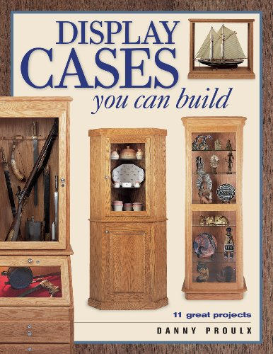9781558706064 Display Cases You Can Build Popular Woodworking