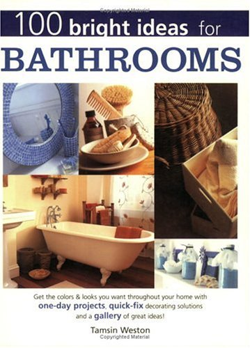 9781558706309: 100 Bright Ideas for Bathrooms