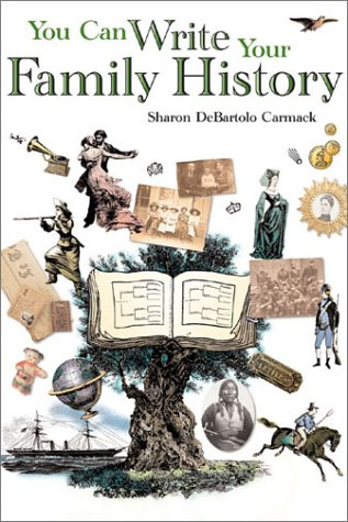 You Can Write Your Family History (1558706410) by Sharon Debartolo Carmack