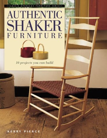 9781558706576: Authentic Shaker Furniture (Classic American Furniture Series)