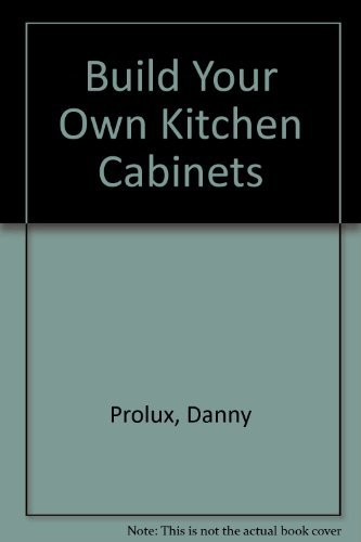 9781558706910: Build Your Own Kitchen Cabinets