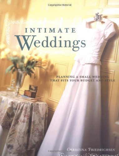 9781558706927: Intimate Weddings