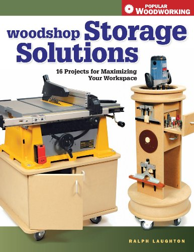 9781558707849: Woodshop Storage Solutions: 16 Projects for Maximizing Your Workspace (Popular Woodworking)