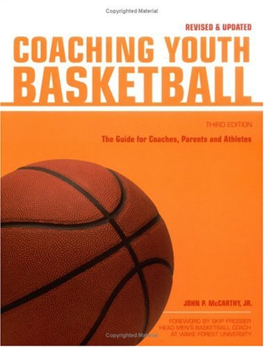 9781558707900: Coaching Youth Basketball: The Guide for Coaches & Parents (Betterway Coaching Kids)