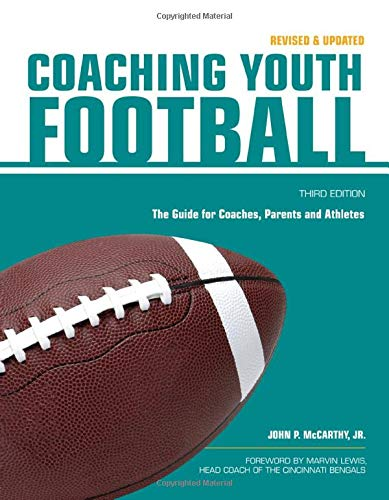 Coaching Youth Football: The Guide for Coaches and Parents (Betterway Coaching Kids): Mccarthy Jr, ...