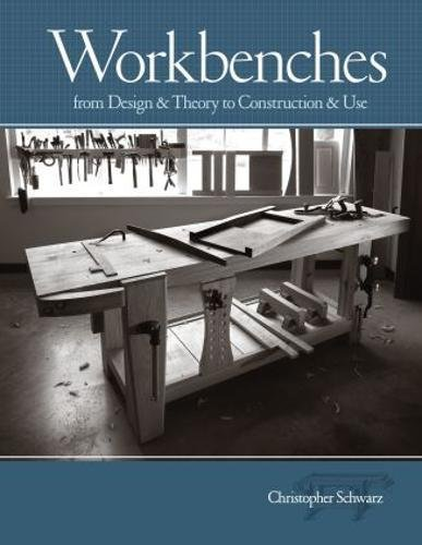 9781558708402: Workbenches: From Design And Theory To Construction And Use (Popular Woodworking)