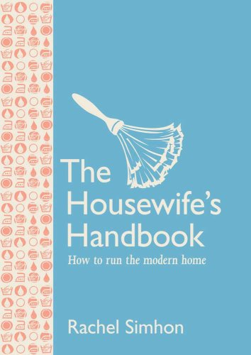 9781558708754: The Housewife's Handbook: How to Run the Modern Home