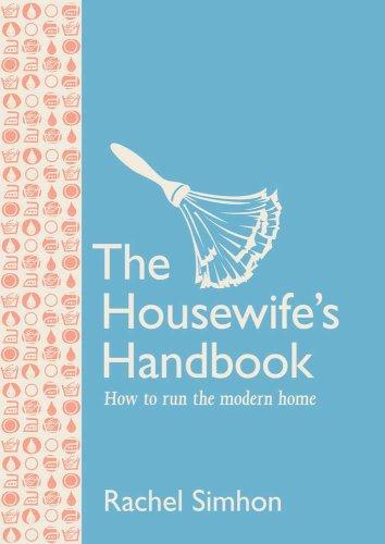 The Housewife's Handbook: Rachel Simhon