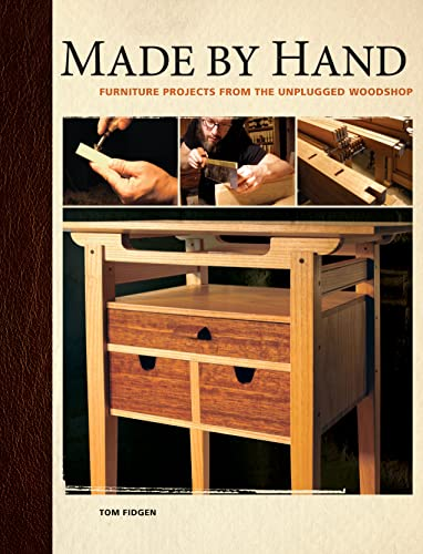 9781558708952: Made By Hand: Furniture Projects From The Unplugged Woodshop