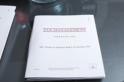 9781558718739: BNA Tax Management Portfolios: The Mark-to-Market Rules of Section 475 (543-2nd)