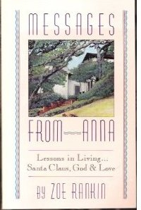 9781558740136: Messages from Anna: Lessons in Living...Santa Claus, God and Love