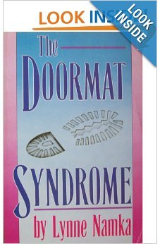 The Doormat Syndrome: Namka, Lynne