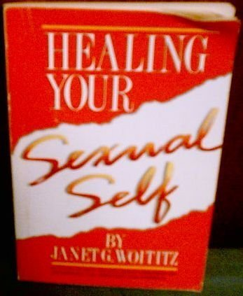 9781558740181: Healing Your Sexual Self