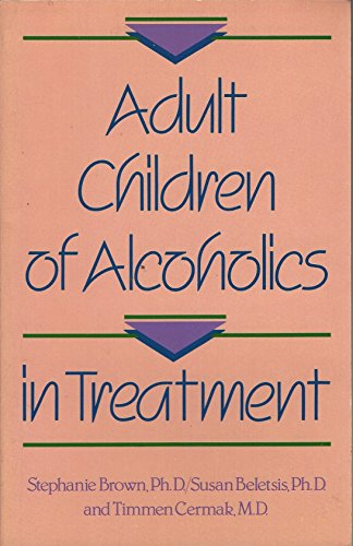 9781558740327: Adult Children of Alcoholics in Treatment