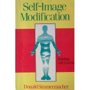 9781558740495: Self-Image Modification: Building Self-Esteem