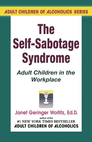 9781558740501: Self-Sabotage Syndrome: Adult Children in the Workplace