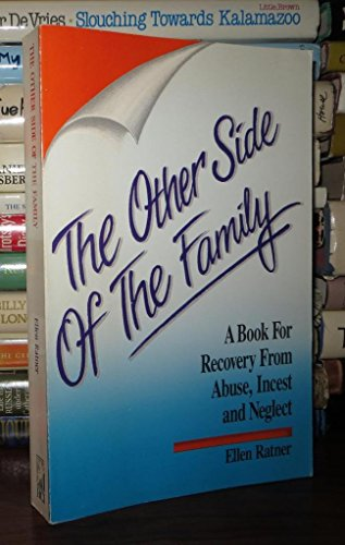 9781558741102: The Other Side of the Family: A Book for Recovery from Abuse, Incest and Neglect