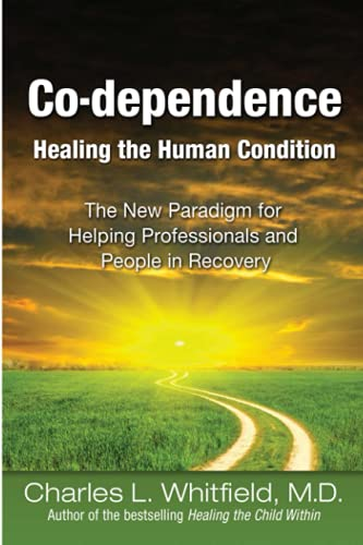 9781558741508: Co-dependence: Healing the Human Condition