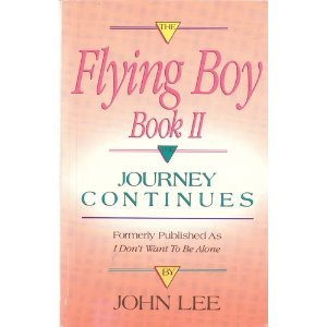 9781558741805: The Flying Boy Book II: The Journey Continues (Flying Boy Bk. II)