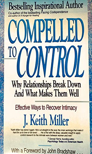 9781558742123: Compelled to Control: Why Relationships Break Down and What Makes Them Well
