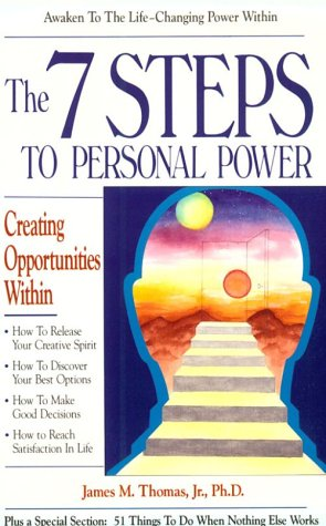 9781558742413: The 7 Steps to Personal Power: Creating Opportunities Within