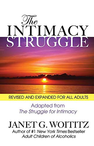 9781558742772: The Intimacy Struggle: Revised and Expanded for All Adults