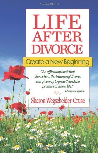 9781558742826: Life After Divorce: Create a New Beginning