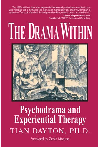 The Drama Within: Psychodrama and Experiential Therapy.