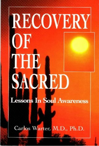 9781558743137: Recovery of the Sacred: Lessons in Soul Awareness